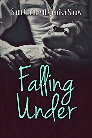 Falling Under by Jenika Snow