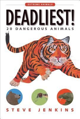 Deadliest!: 20 Dangerous Animals