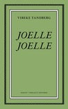 Joelle Joelle by Vibeke Tandberg