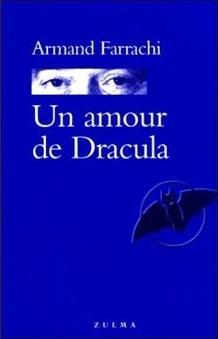 Un Amour de Dracula by Armand Farrachi