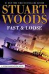 Fast and Loose (Stone Barrington, #41)