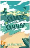 Sounds Like Summer