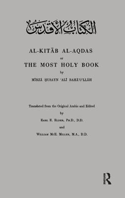 Al-Kitab Al-Aqdas or the Most Holy Book