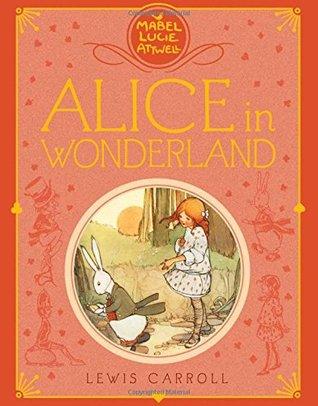Mabel Lucie Attwell's Alice in Wonderland