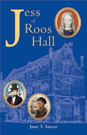 Jess of Roos Hall: An Historic Novel Set in 18th Century East Anglia