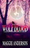 Wolf Blood (Moon Grove #1)