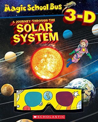 Magic School Bus 3D: Journey Through The Solar System [Paperback] [Jan 23, 2015] Joanna Cole