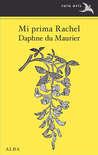 Mi prima Rachel by Daphne du Maurier