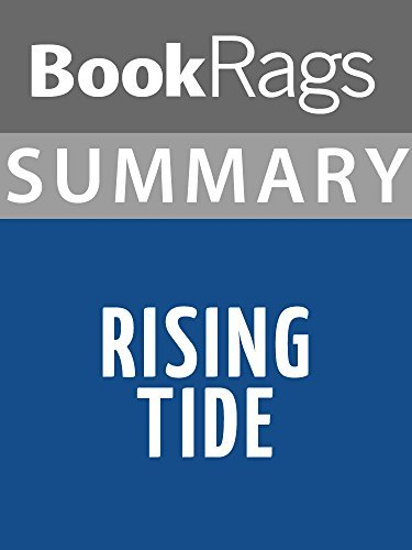 Summary & Study Guide - Rising Tide: The Great Mississippi Flood of 1927 and How it Changed America