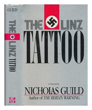The Linz Tattoo / Nicholas Guild