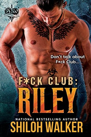 F*ck Club: Riley (F*ck Club, #1)