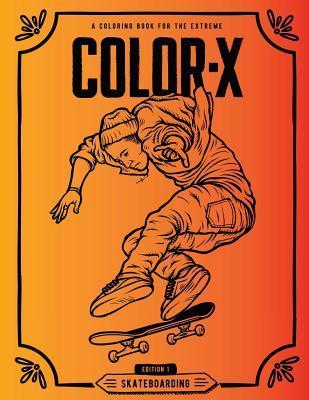 Color-X: Skateboarding Coloring Book