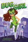 Bug Girl (Bug Girl, #1)