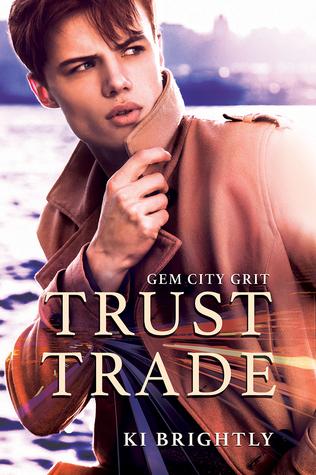 Trust Trade (Gem City Grit, #1)