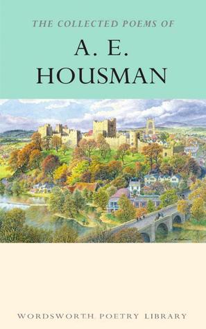 ae housman collected poems housman a e