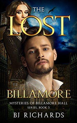The Lost Billamore: Mysteries of Billamore Hall Series, Book Three