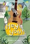 Hey! You! by Pelangi Tri Saki