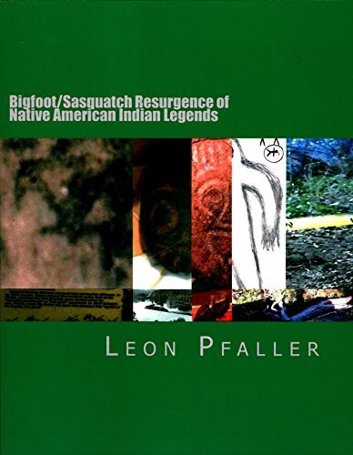 Bigfoot/Sasquatch Resurgence of Native American Indian Legends