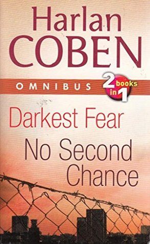 Darkest Fear / No Second Chance