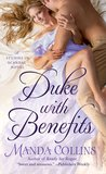 Duke with Benefits (Studies in Scandal, #2) by Manda Collins