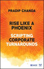 Rise Like a Phoenix: Scripting Corporate Turnarounds