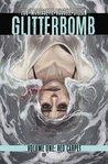 Glitterbomb, Vol. 1 by Jim Zub