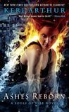 Ashes Reborn by Keri Arthur