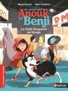 Le petit chaperon se bouge (Les aventures d'Anouk et Benji)