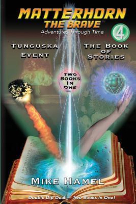 Tunguska Event / The Book of Stories: Matterhorn the Brave