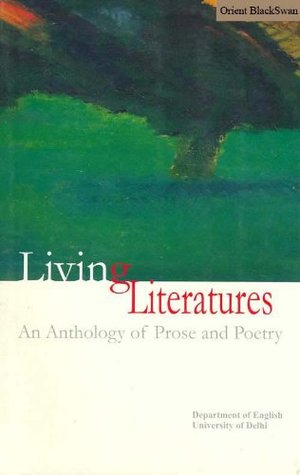 Living Literatures: An Anthology of Prose & Poetry