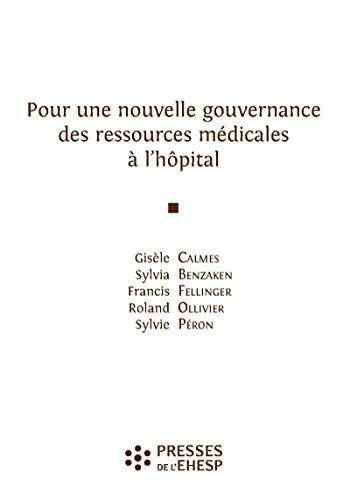 Pour une nouvelle gouvernance des ressources médicales à l'hôpital