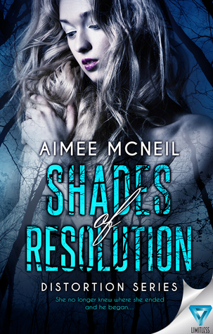 Shades of Resolution (Distortion, #3)