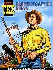 Konfederaattien kulta (Maxi-Tex, #5)