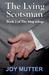 The Lying Scotsman