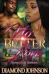 No Better Love by Diamond Johnson