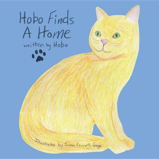 Hobo Finds A Home by Kevin Coolidge