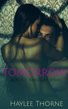 Tomorrow by Haylee Thorne