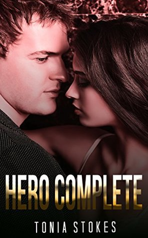 MILITARY ROMANCE: Hero Complete (An Alpha Male Bady Boy Navy SEAL Contemporary Mystery Romance Collection) (Romance Collection Mix: Multiple Genres Book 2)