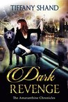 Dark Revenge by Tiffany Shand