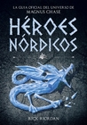 Héroes nórdicos by Rick Riordan