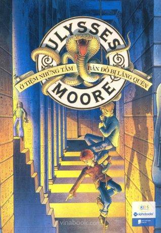 Ở Tiệm Những Tấm Bản Đồ Bị Lãng Quên (Ulysses Moore, #2)