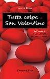 Tutta colpa di San Valentino (Forever&Ever Vol. 4)
