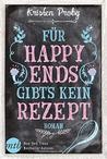 Für Happy Ends gibt's kein Rezept by Kristen Proby