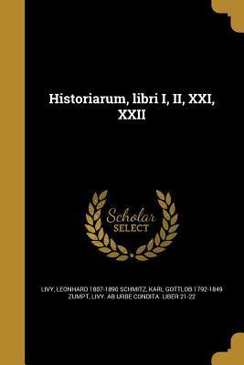 Historiarum, Libri I, II, XXI, XXII