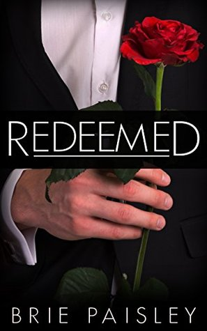 Redeemed (The Worshipped Series Book 3) by Brie Paisley