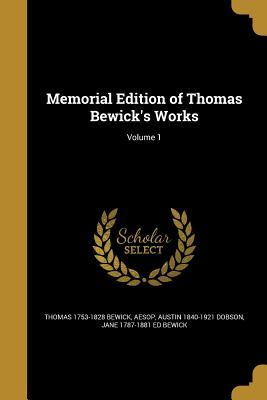 Memorial Edition of Thomas Bewick's Works; Volume 1