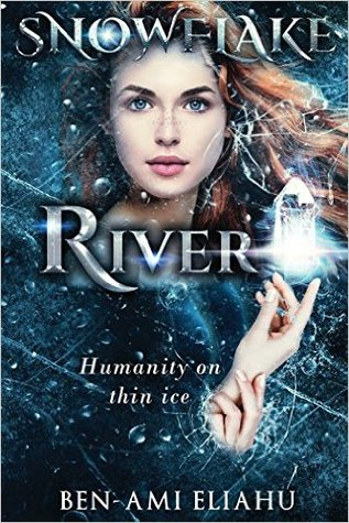 Snowflake River: Humanity on Thin Ice