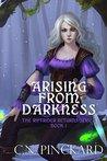 Arising From Dark...
