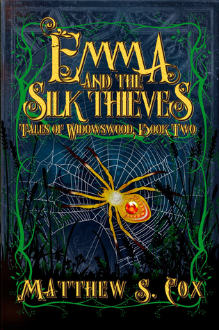 Emma and the Silk Thieves by Matthew S. Cox