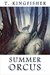 Summer in Orcus by T. Kingfisher